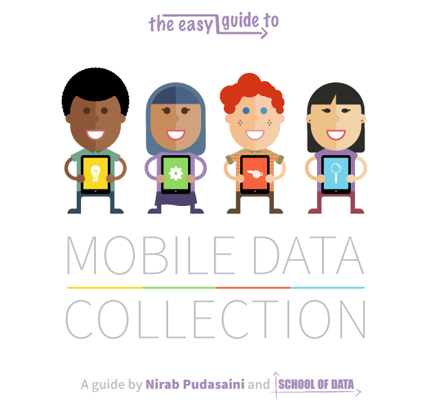 Easy Guide to Mobile Data Collection